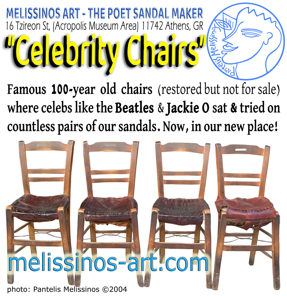 Melissinos Art-The Poet Sandal Maker's CELEBRITY CHAIRS.